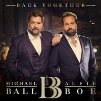 Michael Ball and Alfie Boe Back Together CD